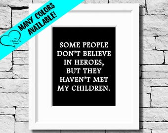 Hero Children Quotes, Children Prints, Children Gifts, Children Quote Prints, Children Presents, Gifts for Children, Kids Quotes, Kids Gifts