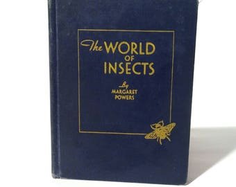 Vintage 1930s Science Textbook 'The World of Insects' by Margaret Powers/Amazing Graphics/Perfect for Framing