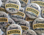 Proud Ranger Wife/Mom/Dad ..etc Button  ACU backing- US Army Ranger School