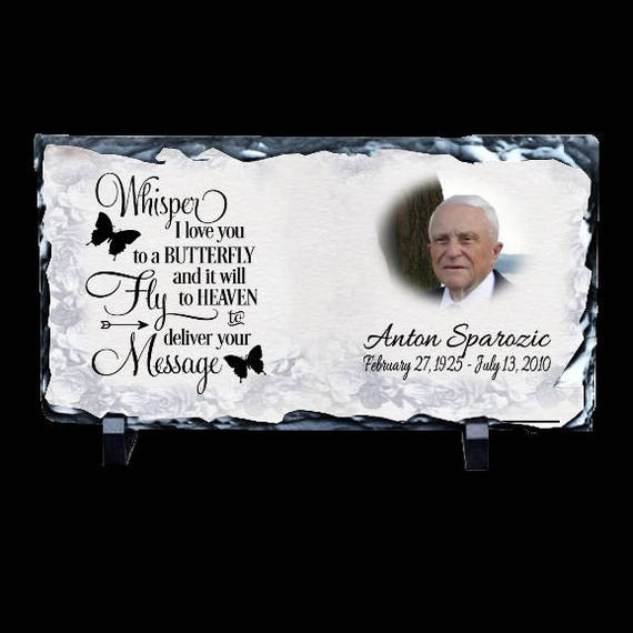 Whisper I love you to a butterfly and it will fly to heaven quote, Personalized Memorial quote, Missing You Memorial Slate, In loving memory