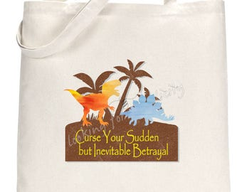 Curse Your Sudden But Inevitable Betrayal Quote by Hoban 'Wash' Washburne - Firefly Serenity Inspired Tote Bag