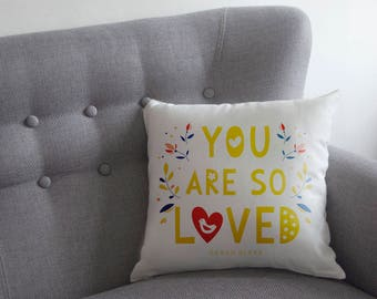 You Are So Loved Cushion, Personalised Romantic Sofa Cushion, Valentine's Pillow (OHSO937)