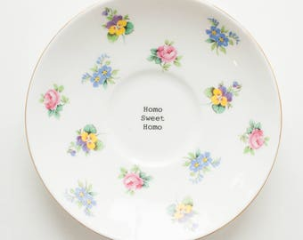 homo sweet homo: vintage upcycled, repurposed vintage plate with precious little flowers