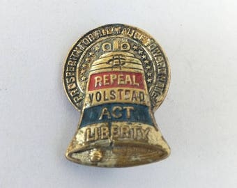 ON SALE VERY Rare 1930s Repeal Volstead Act Liberty Pin Prohibition Collectible Pin. Bell Repeal Volstead Act Pin Historical Event Pin