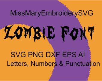 SVG Zombie Font Alphabet Numbers Special Characters for Cutting Machines