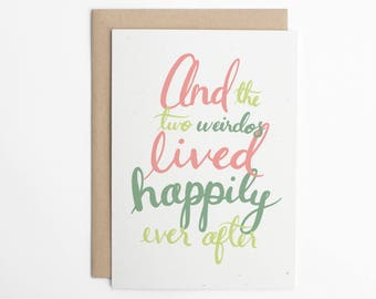 Funny Wedding Card - The Two Weirdos Lived Happily Ever After - Wedding Card, Engagement Card, Congratulations Card, Love Card/C-135