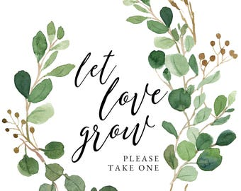Greenery Favor Sign || Let Love Grow || Wedding Sign || Bridal Shower Sign || Automatic Download