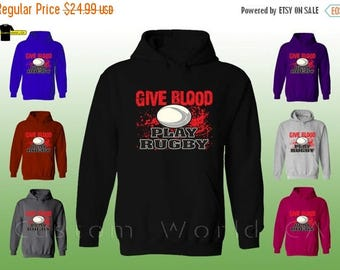 ON SALE TODAY Hoodie Sweatshirt - Give Blood Play Rugby - Hooded