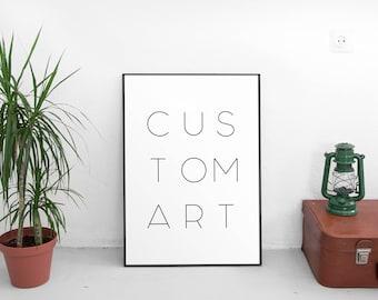 Printable Art, Personalised Gift, Custom Quote, Custom Quote Print, Custom Order, Custom Quote Posters, Custom Print, Custom Printable