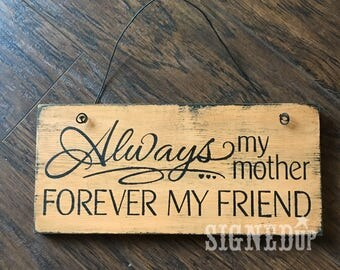 Forver my friend wood sign