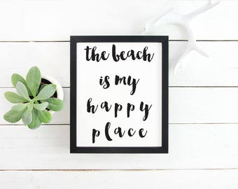 My Happy Place Printable The Beach Is Calling Print Beach Print Beach Quote Gift for Her Printable Wall Art Gallery Wall Art Printable Quote