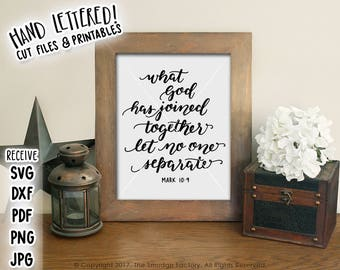Wedding Printable, What God Has Joined Together, Let No One Separate, Wedding Print, Mark 10:9, Wedding Verse, Wedding Bible Verse Print