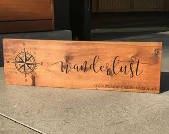 Wanderlust - Wanderlust Wood Sign - Travel Sign - Explore Sign - Inspirational Sign - Housewarming Gift - Nursery Decor - Rustic Decor