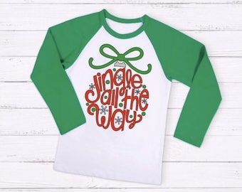Jingle all the way raglan tee, Jingle Bells Shirt, Christmas Shirt, Holiday shirt, Christmas Carols, Xmas T-shirt, Christmas Spirt, Green