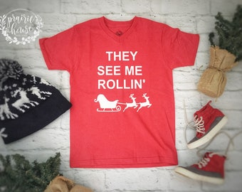 They See Me Rollin' Boys Christmas Shirt (Red or Green)