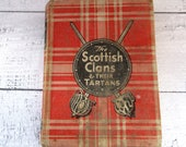 Vintage 1942 Printing Outlander Scottish Clans Tartans History Book