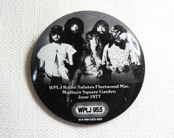 Vintage 70s (1977) Fleetwood Mac - Madison Square Garden - Pin / Button / Badge - Date Stamped 1983
