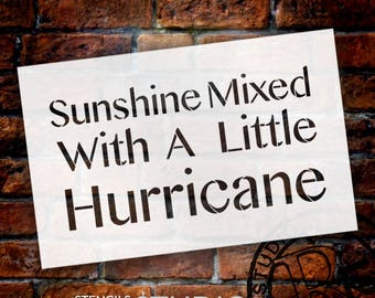 Sunshine Mixed With Hurricane - Word Stencil - Select Size - STCL2066 - by StudioR12