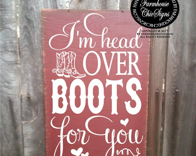 head over boots, heart, boots, country sign, anniversary gift, love, love sign, pardi, pardi sign
