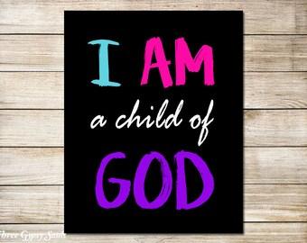 I Am A Child Of God Printable Digital Download Christian Wall Decor Childrens Wall Art