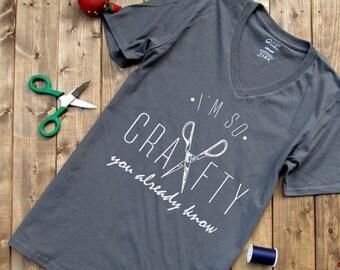 ENDS AT 3AM Orginal Im so crafty ©, craft shirts,  womens gift, womens clothing, womens tees, womens shirts, mom shirts, mama tees, womens t