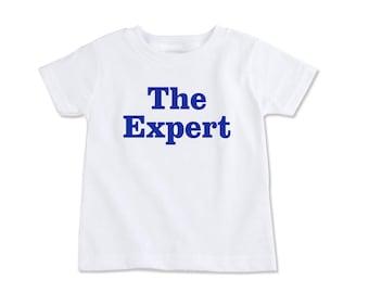 The expert shirt, Baron Trump shirt, The expert kids shirt, expert tshirt (EX 500)