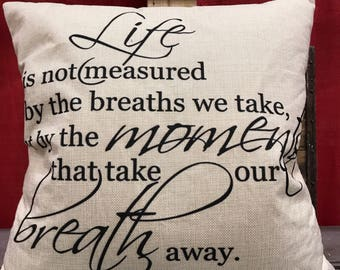 Life is not measured....... Pillow