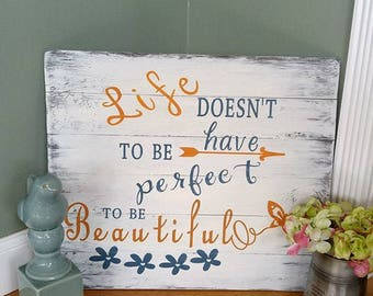Life is Beautiful- Wood Signs