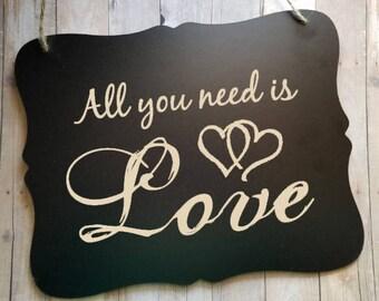 All You Need Is Love Wedding Sign - Wedding Sign - Flower Girl Sign - Ring Bearer Sign - Ring Bearer Sign - Bride - Groom - Wedding Decor