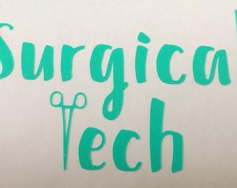 Custom Surgical Tech Decal