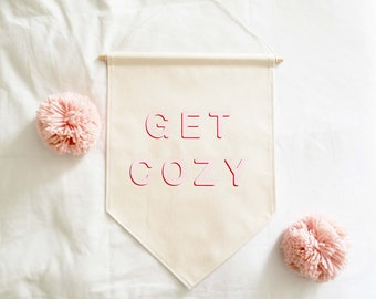 Wall Banner / Get Cozy / Fabric Wall Hanging / Pink / Red / Single Banner / Wall Flag / Comfy / Bedroom / Minimal / Canvas Flag