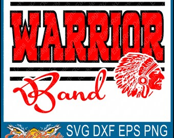 Warrior Band| Warriors| SVG| DXF| EPS| Png| Cut File| Band| Mom| Dad| Vector| Silhouette| Cricut| Digital Download