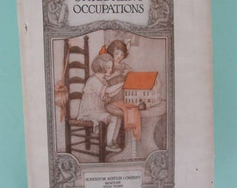 The Kindergarten Children's Hour Vol. 2 Children's Occupations 1920 Free Shipping