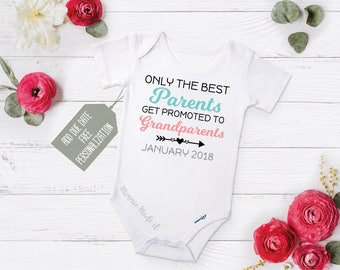 Pregnancy Announcement Baby One Piece - Only The Best Parents Get Promoted To Grandparents - Personalized Due Date - Grand child Baby Reveal