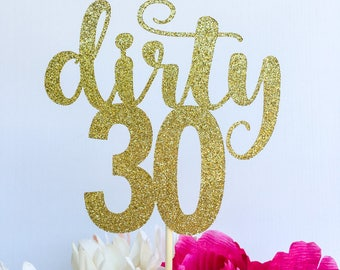 Thirty cake topper | Thirty | 30 cake topper | Number cake topper | Age cake topper | Glitter cake topper | Dirty 30 | 30th cake topper