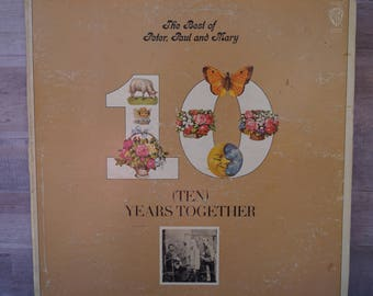 The Best of Peter, Paul and Mary - Ten Years Together - Vinyl Album (1970)