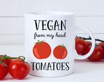 Coffee Mug Vegan from my Head Tomatoes Coffee Cup - Great Gift for Vegan or Vegetarian - Funny Mug