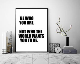 Be Who You Are Print, Wall Art, Art Print, Typography Poster, Literary Poster, Literary Quote, Minimalist Print, Home Decor, Modern Print