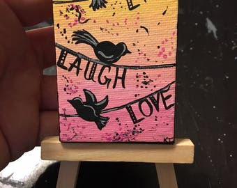 Mini Live Laugh Love Tweet Birds Painting | Optional Mini Easel Stand | Desk Art | Bookcase Art | Mini Art | Small Artwork |