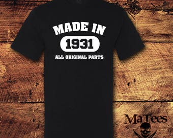 Made in 1931, All Original Parts, Made in 1931 Shirt, 86th Birthday, 86 Birthday, 86th Birthday Shirt, 86 Birthday Shirt, Birthday Gift