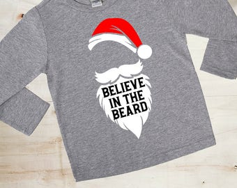 Believe in the Beard - Funny Christmas Shirts - Kids' Beard Shirts - Santa Shirts - Unisex Kids Shirts - Don't Stop Believin' - Holiday