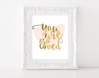 You Are So Loved, Real Foil Print, Nursery Decor, Pink Baby Print, Baby Girl Nursery, Baby Girl Print