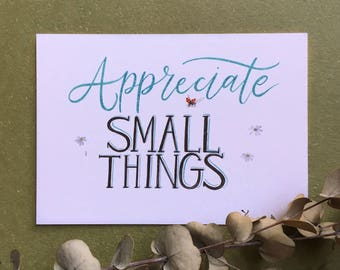 Appreciate Small Things Postcard