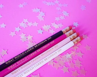 What would Carrie Bradshaw do? Quote pencils - sex in the city slogan pencils stocking filler stocking stuffer  stationery  school supplies