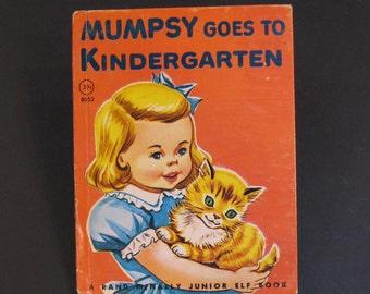 MUMPSEY Goest To KINDERGARTEN  vintage 1964  Rand Mcnally Jr Elf junior Louise Devine Dottig cat goes to school 1945 hb Very Good!