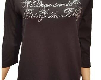 Christmas Santa Bring Bling Black Shirt with Rhinestone Embellishment. Combed Cotton Poly Blend. Sizes S-3XL