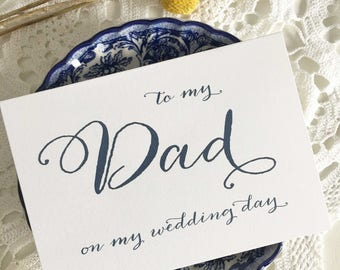 To My Dad On My Wedding Day, Card Dad, Father Of The Groom Gift, Father Of The Bride Card, Father Of The Bride Gift, Calligraphy Card, Navy