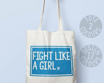 Fight Like a Girl canvas tote bag, shoulder tote bag, personalised gift for feminist, teenage gift, gift for mom, feel better, resistance
