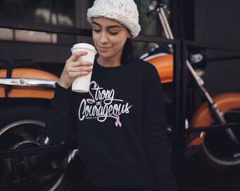 Strong & Courageous Christian Sweatshirt for women-Breast Cancer Shirt-Cancer Survivor Shirt-Gift for her-Bible Verse Christian Shirt