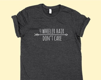 4 Wheeler Hair Don't Care - SHIRT